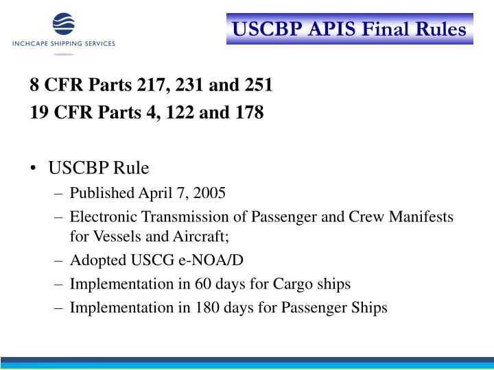 8 CFR Parts 217, 231 and 251