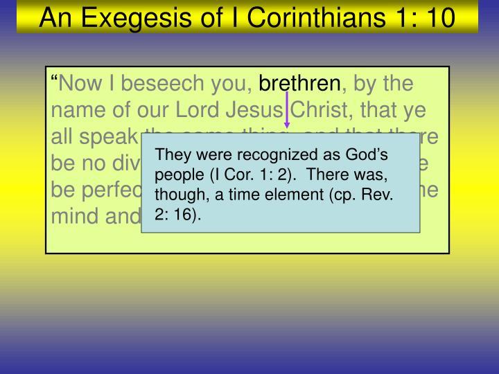 They were recognized as God's people (I Cor. 1: 2).  There was, though, a time element (cp. Rev. 2: 16).
