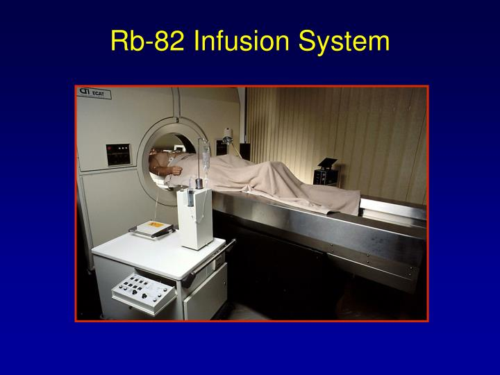 Rb-82 Infusion System
