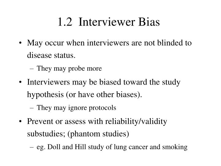 1.2  Interviewer Bias