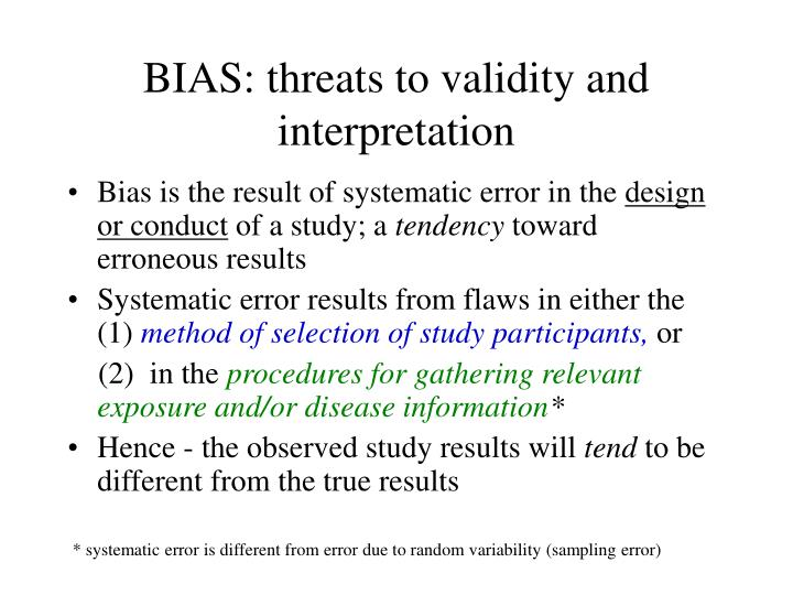 Bias threats to validity and interpretation