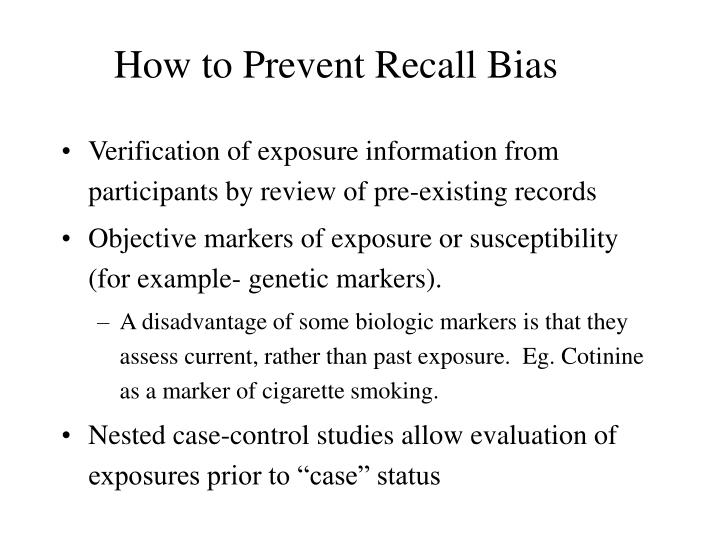 How to Prevent Recall Bias