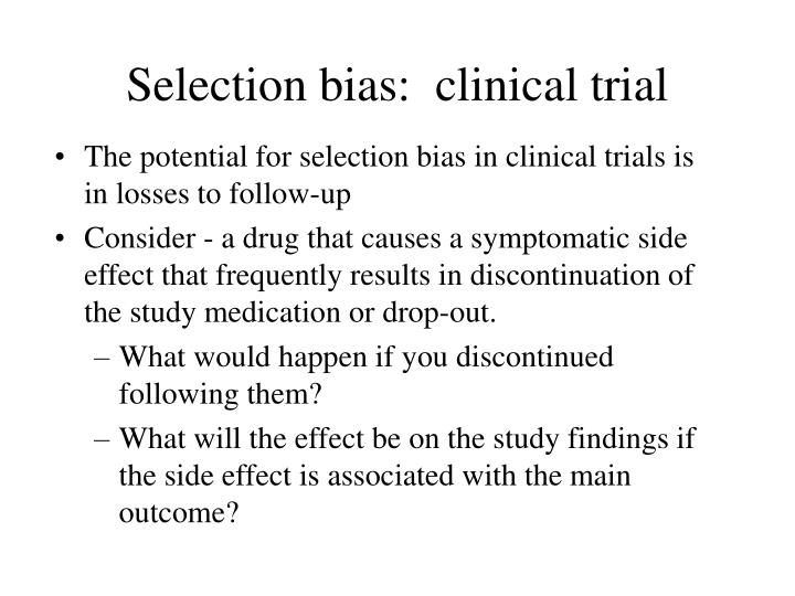 Selection bias:  clinical trial