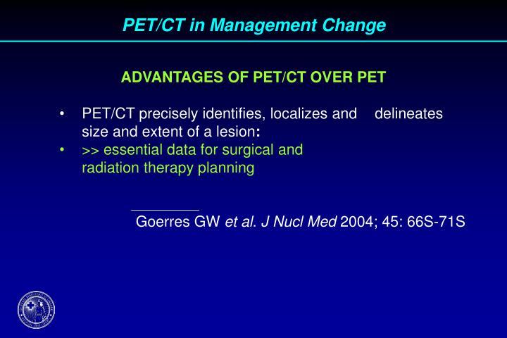 PET/CT in Management Change