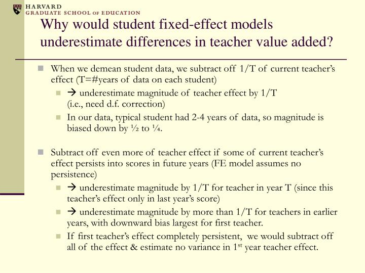 Why would student fixed-effect models underestimate differences in teacher value added?