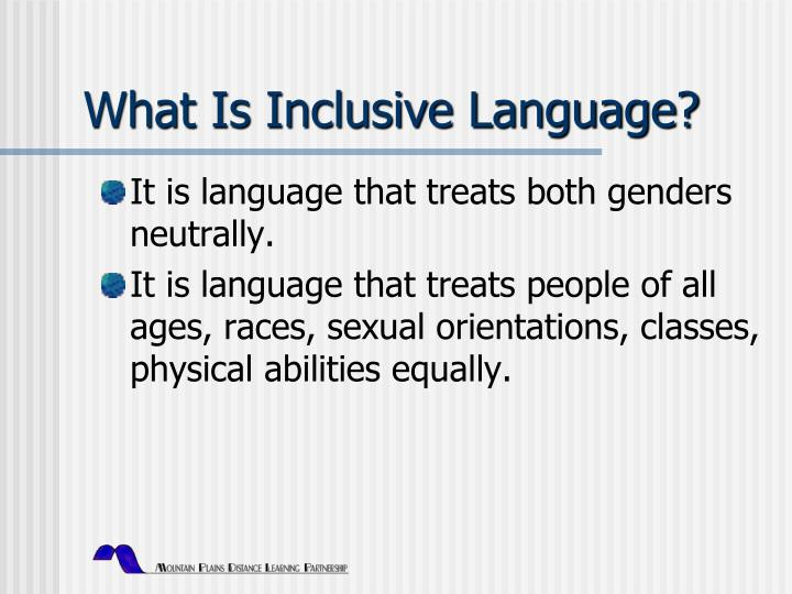 What is inclusive language