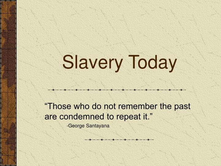 slavery today n.