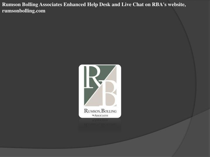 Rumson Bolling Associates Enhanced Help Desk and Live Chat on RBA's website, rumsonbolling.com