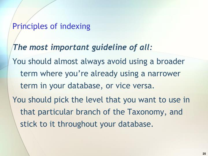 Principles of indexing