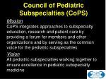 council of pediatric subspecialties cops1