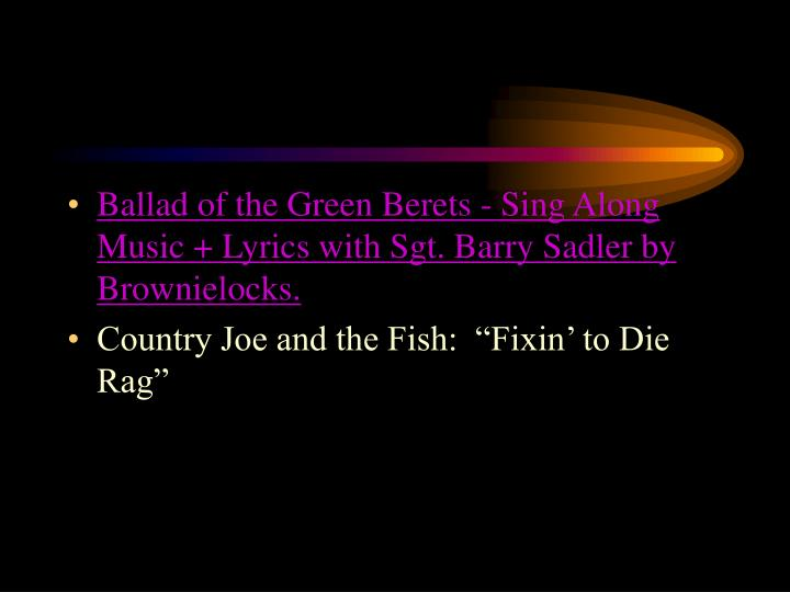 Ballad of the Green Berets - Sing Along Music + Lyrics with Sgt. Barry Sadler by Brownielocks.