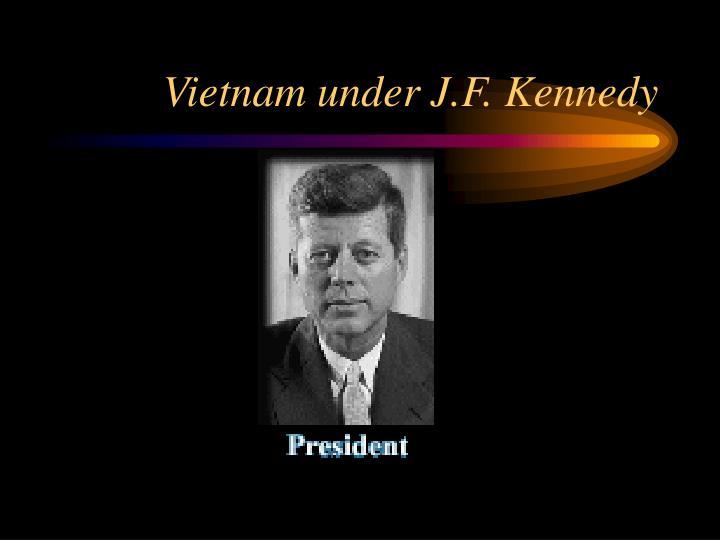 Vietnam under J.F. Kennedy