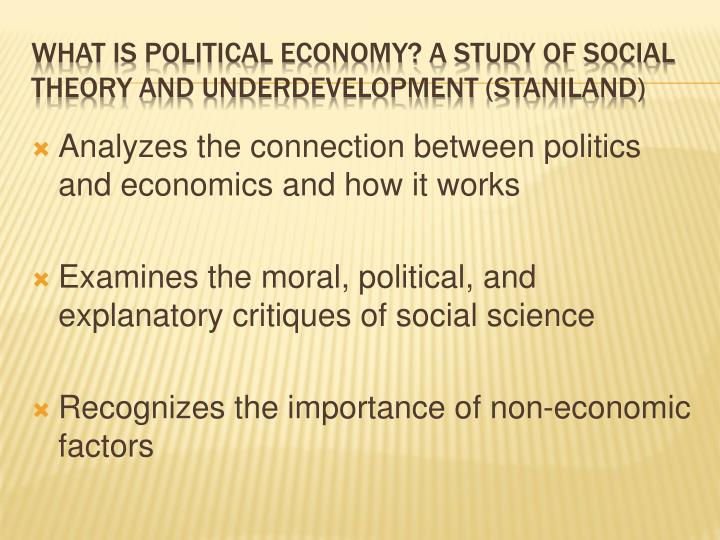 Analyzes the connection between politics and economics and how it works