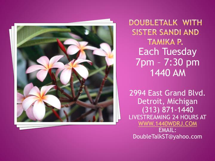 Doubletalk with sister sandi and tamika p