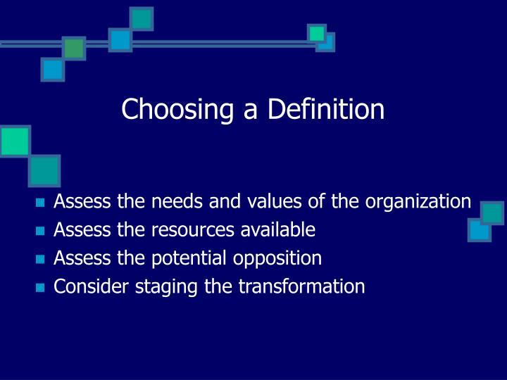 Choosing a Definition