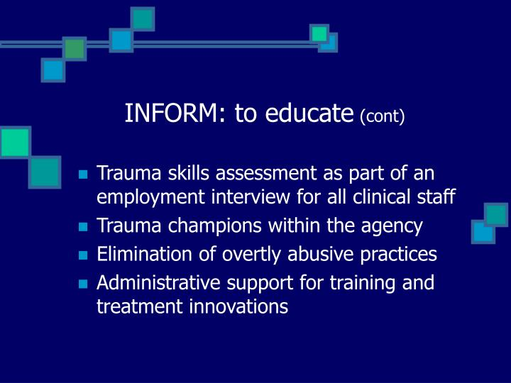 INFORM: to educate