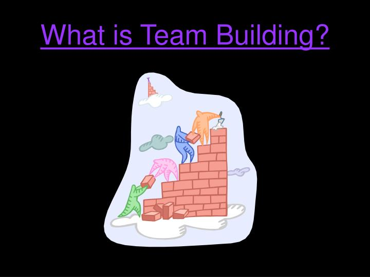 What is team building