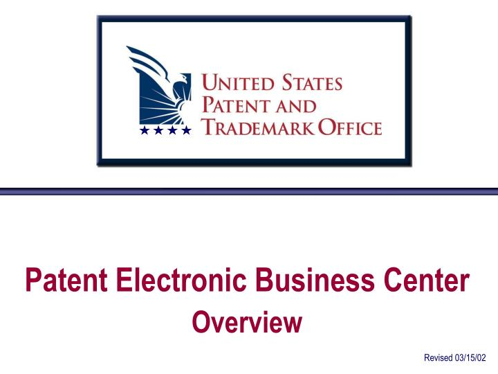 patent electronic business center overview n.
