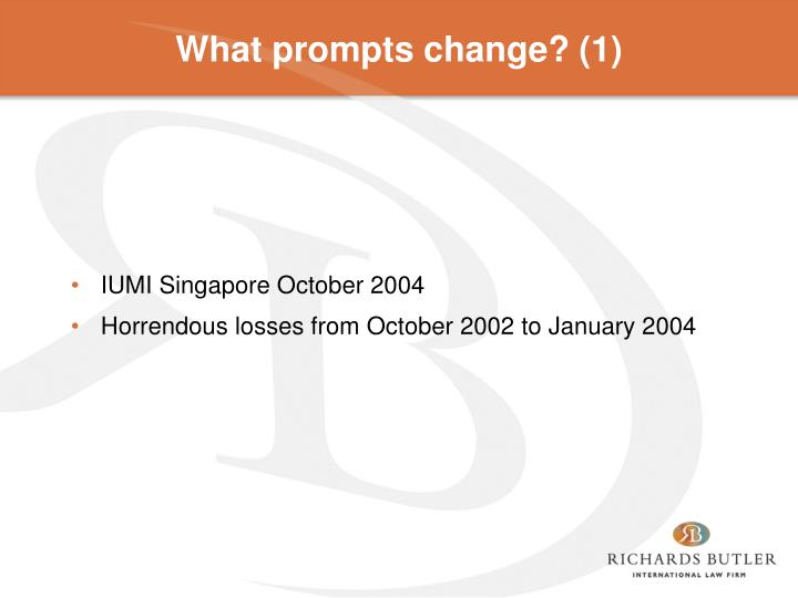What prompts change 1
