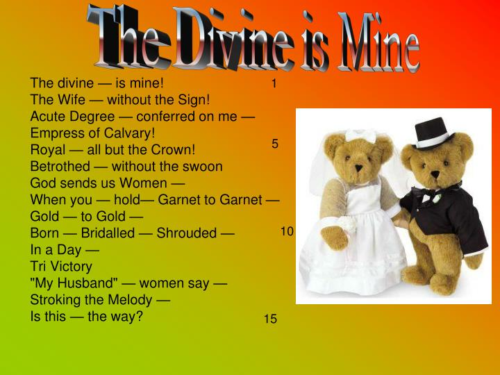 The Divine is Mine