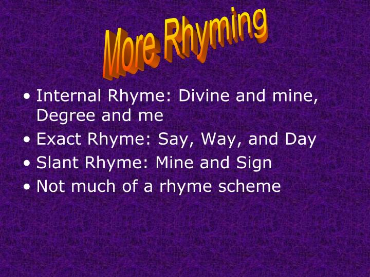 More Rhyming