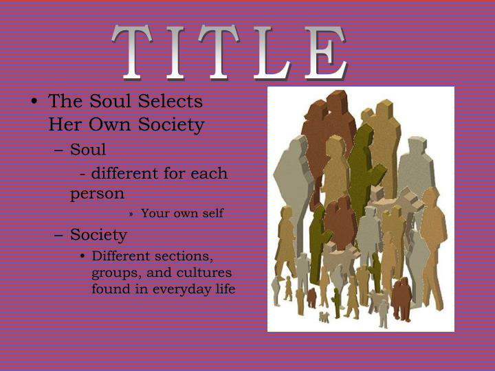 emily dickinson the soul selects her own society analysis