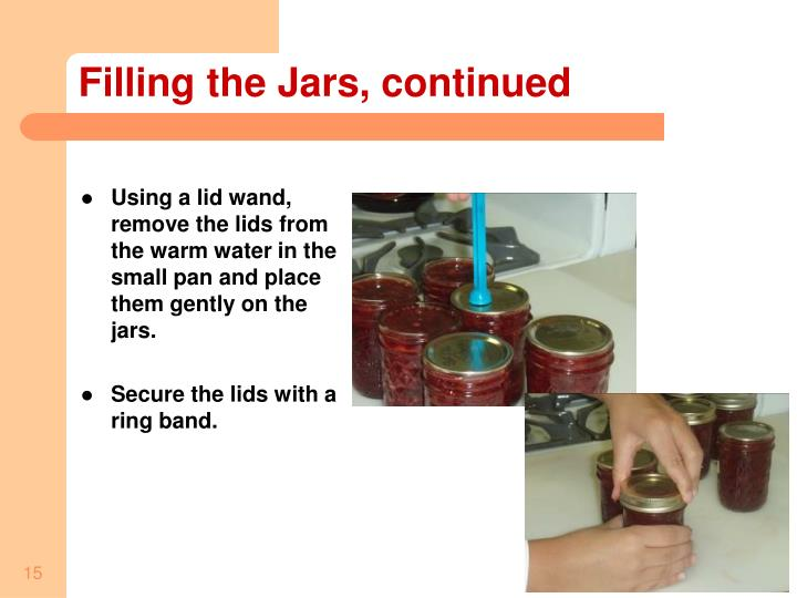 Filling the Jars, continued
