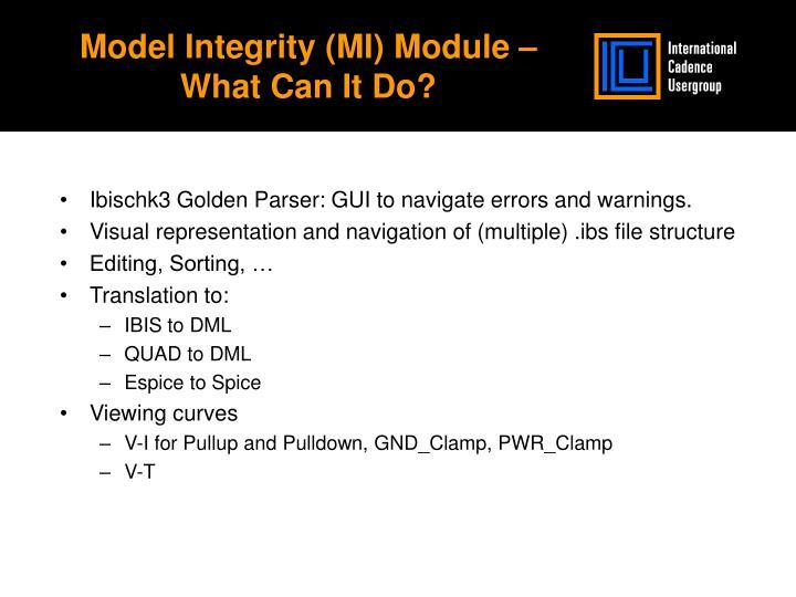 Model Integrity (MI) Module – What Can It Do?