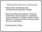 writing the review continued