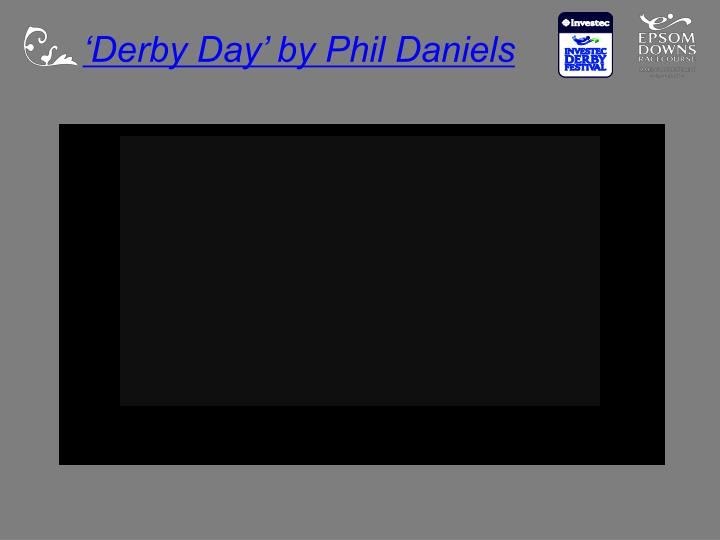 'Derby Day' by Phil Daniels