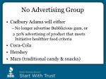 no advertising group