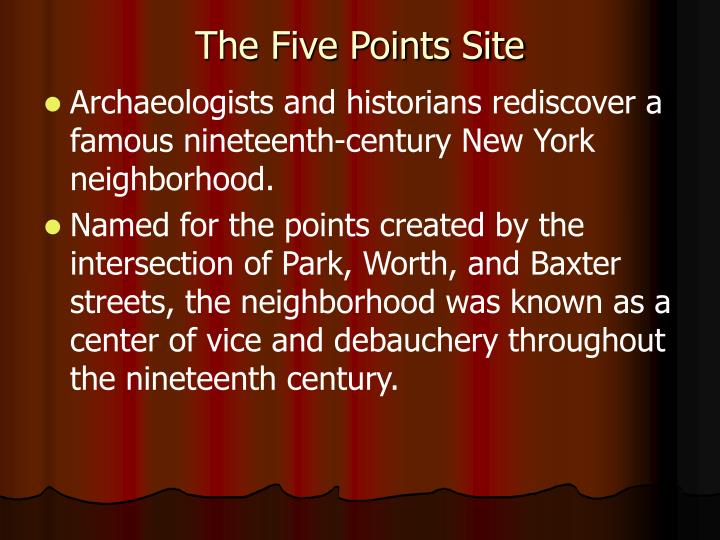 The Five Points Site