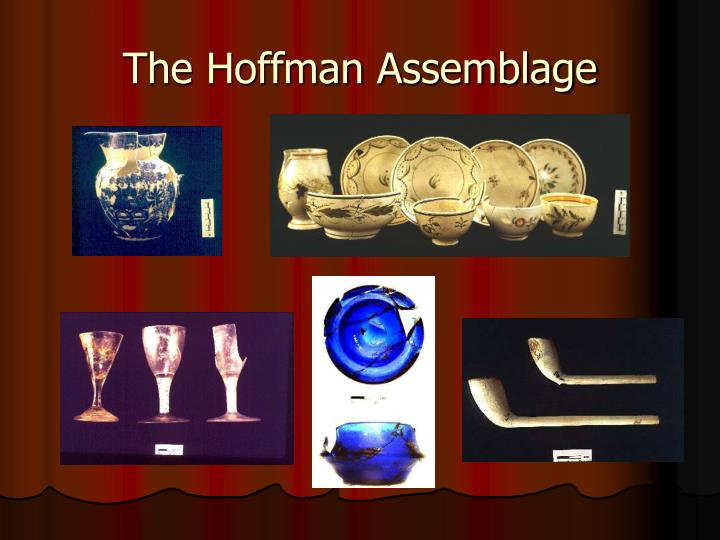 The Hoffman Assemblage