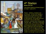 4 th station