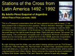 stations of the cross from latin america 1492 1992