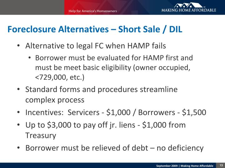 Foreclosure Alternatives – Short Sale / DIL