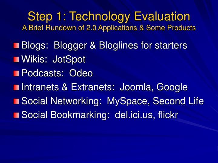 Step 1: Technology Evaluation
