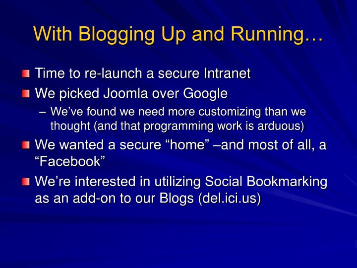 With Blogging Up and Running…