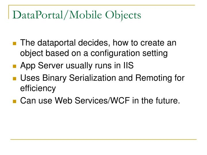 DataPortal/Mobile Objects