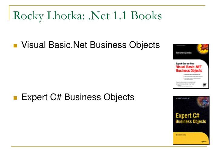 Rocky Lhotka: .Net 1.1 Books