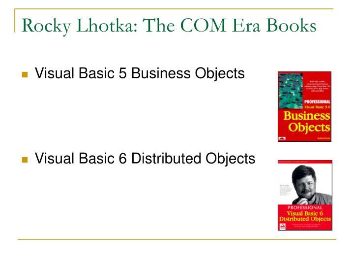 Rocky Lhotka: The COM Era Books