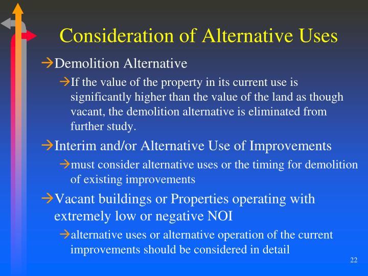 Consideration of Alternative Uses