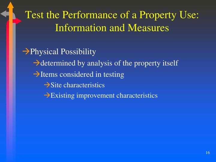 Test the Performance of a Property Use: