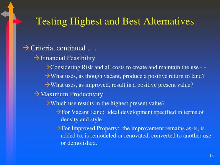 Testing Highest and Best Alternatives