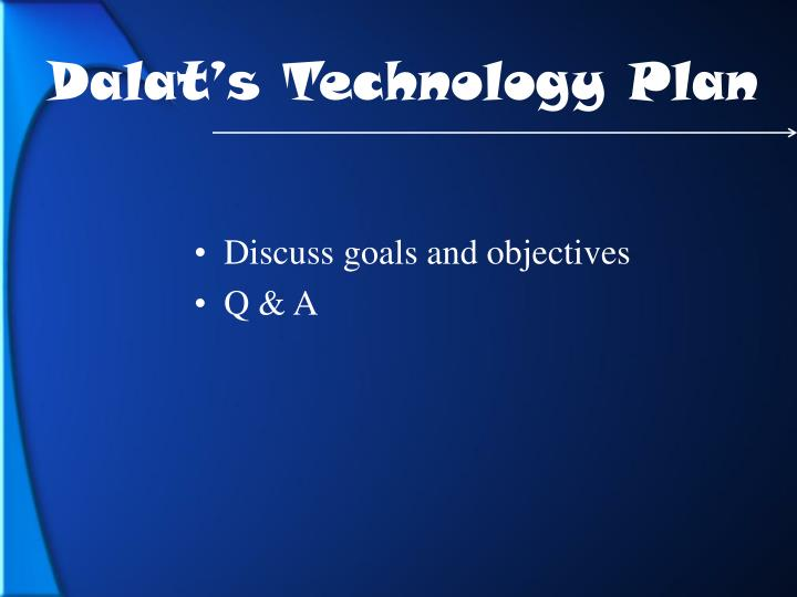 Dalat's Technology Plan