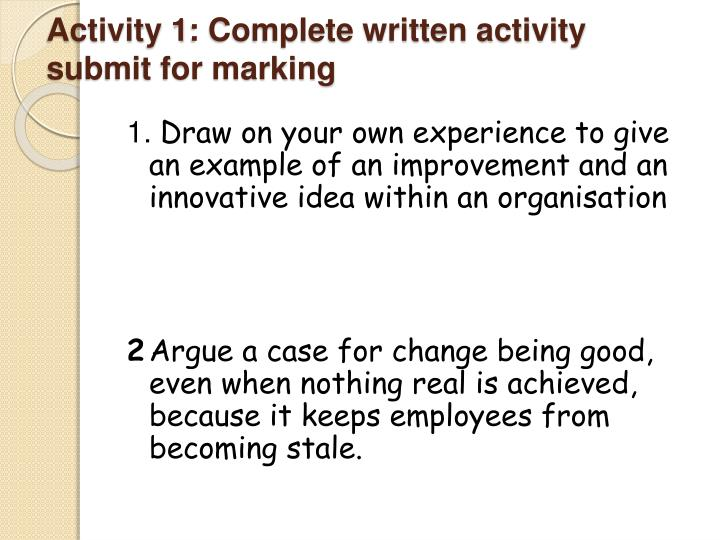 Activity 1: Complete written activity submit for marking