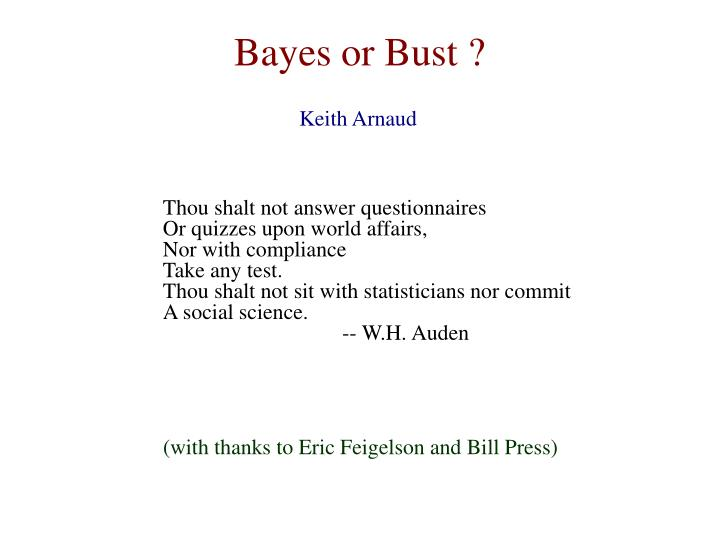 Bayes or bust