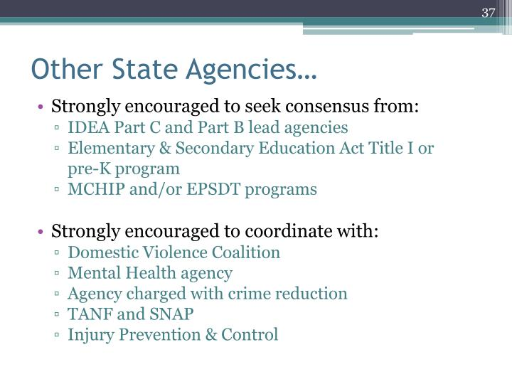 Other State Agencies…
