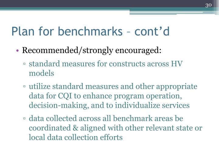 Plan for benchmarks – cont'd
