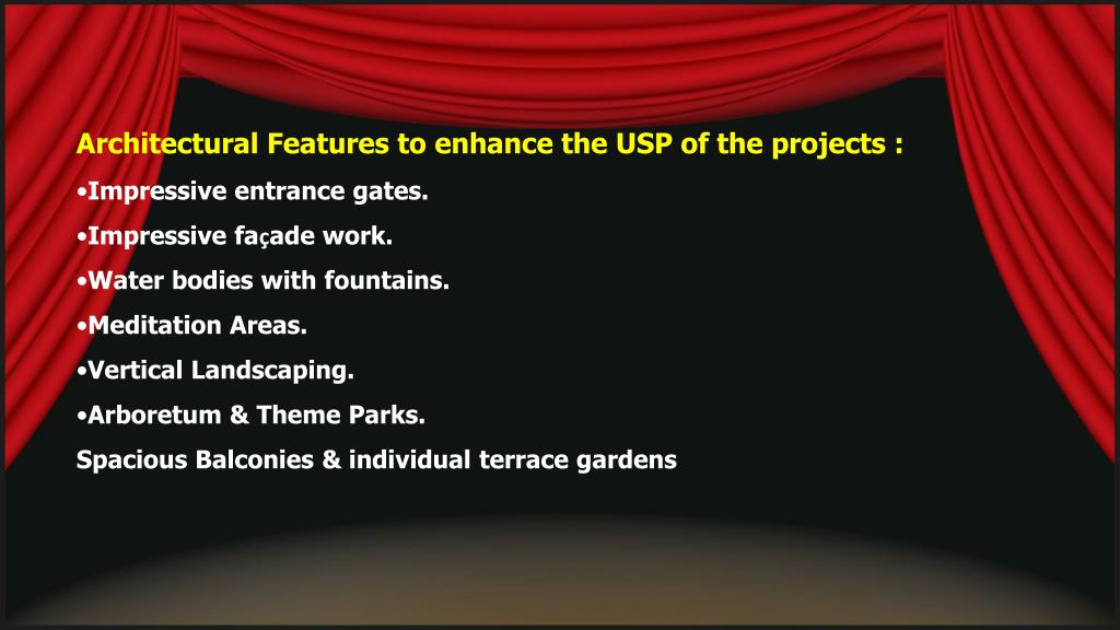 Architectural Features to enhance the USP of the projects :
